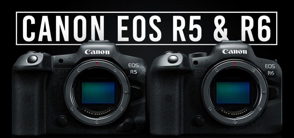 Canon R5 /R6